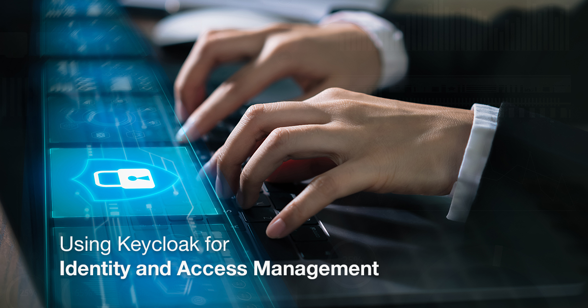 Using Keycloak for Identity and Access Management