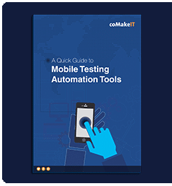 Guide to Mobile Testing Automation Tools