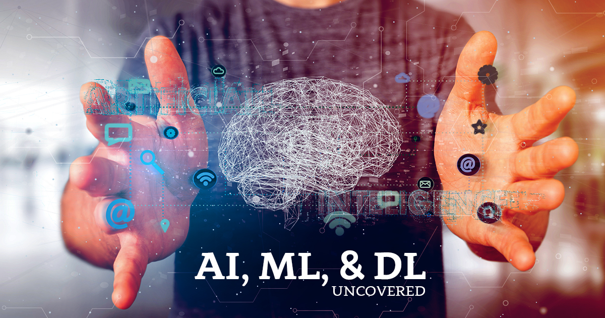 The Difference between AI, ML, and DL – Uncovered