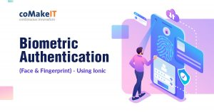 Biometric Authentication (Face & Fingerprint) - Using Ionic
