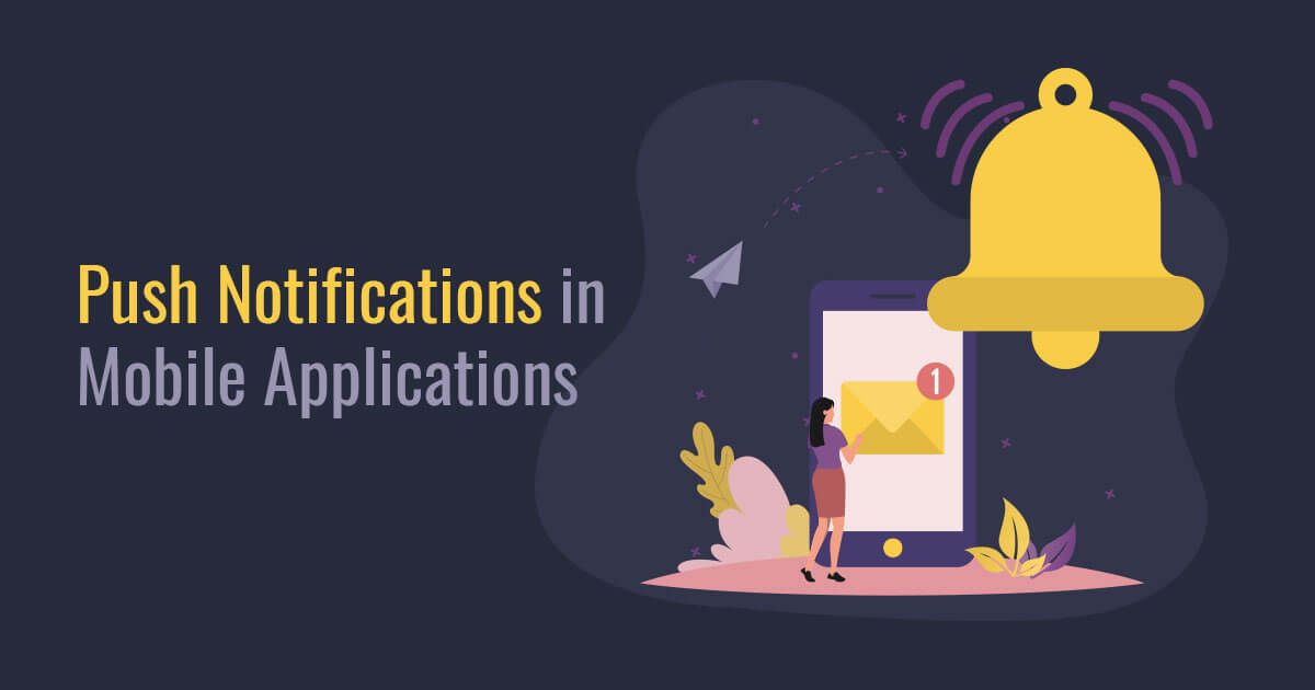 Push Notifications in Mobile Applications