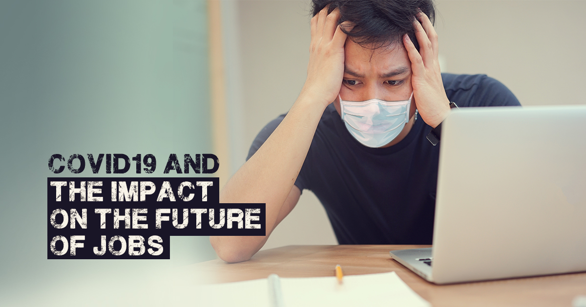 Covid19 and the impact on the future of jobs – a survival guide with 7 essential technology skills