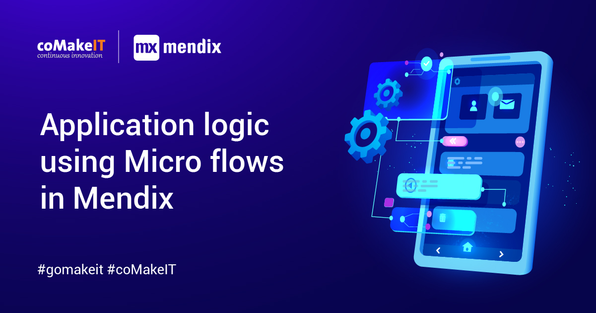 Part 4 - Application logic using Micro flows in Mendix