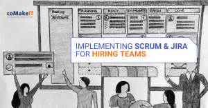 Implementing Scrum and Jira for hiring teams