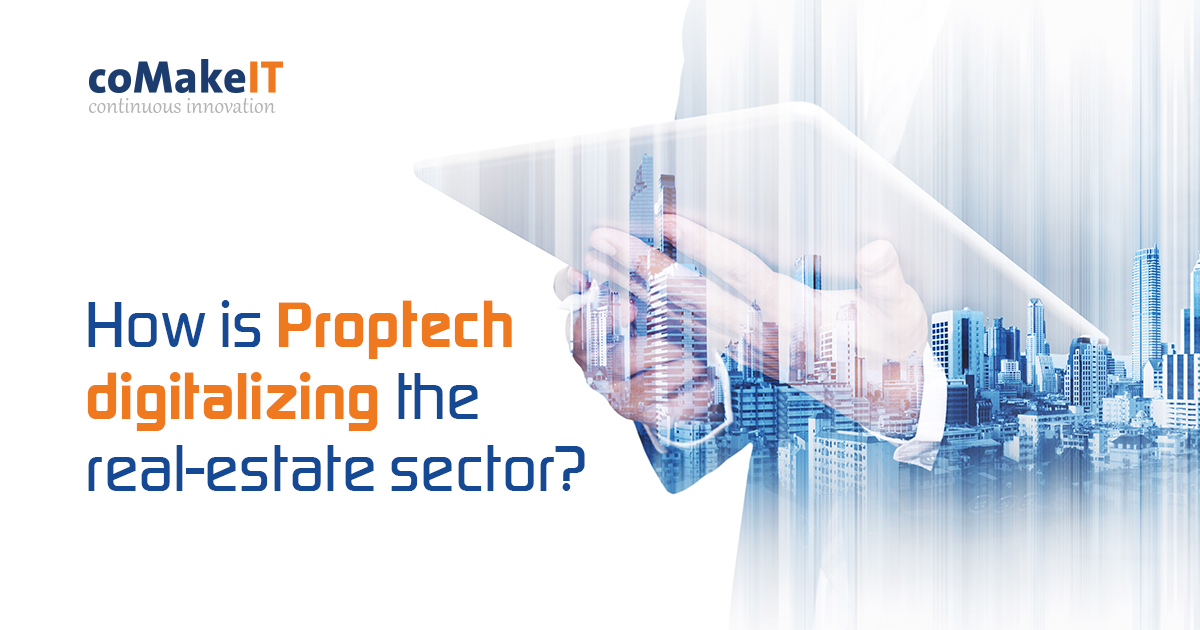 How is Proptech digitalizing the real-estate sector?