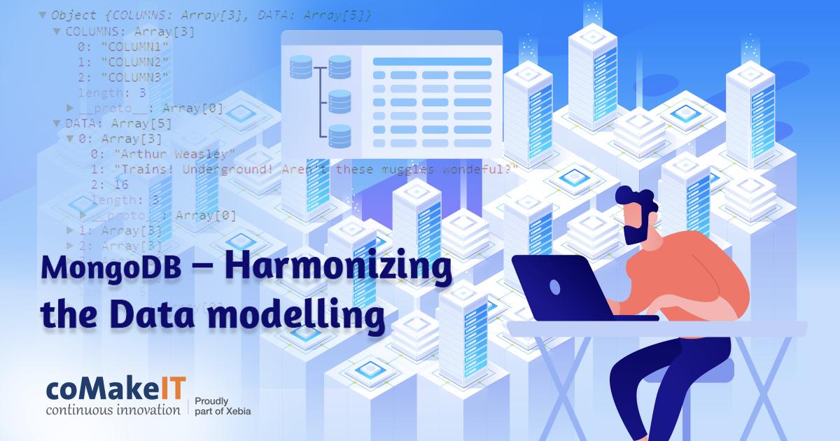 MongoDB – Harmonizing the Data modelling