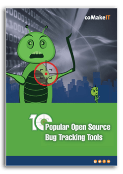 coMakeIT | 10 Popular Open Source Bug Tracking Tools