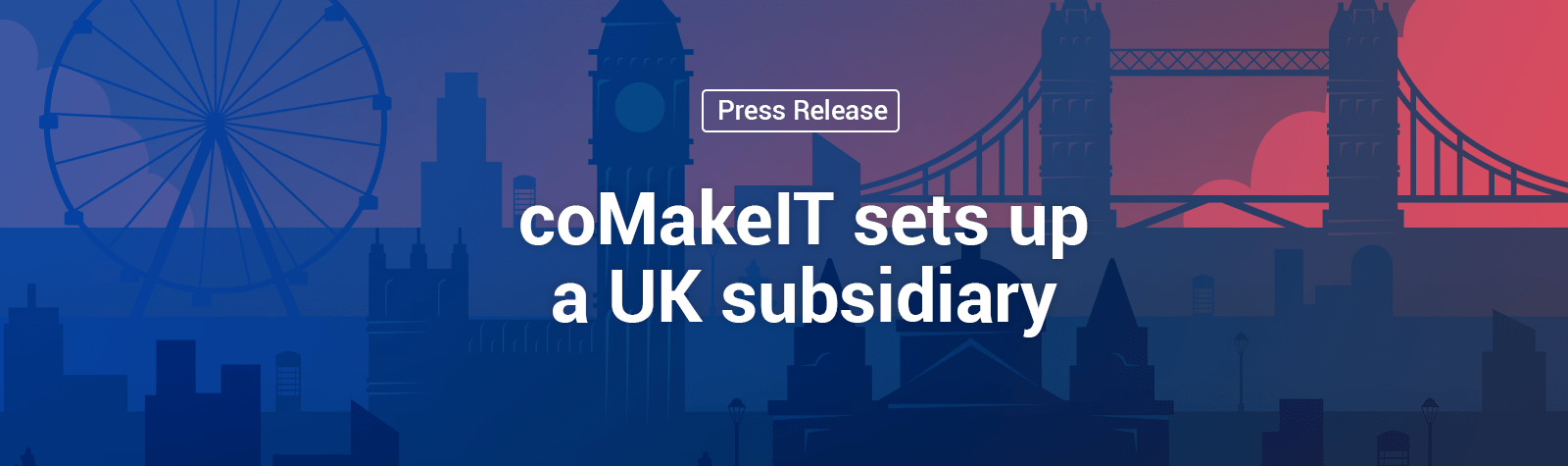 coMakeIT | coMakeIT Sets Up a UK Subsidiary