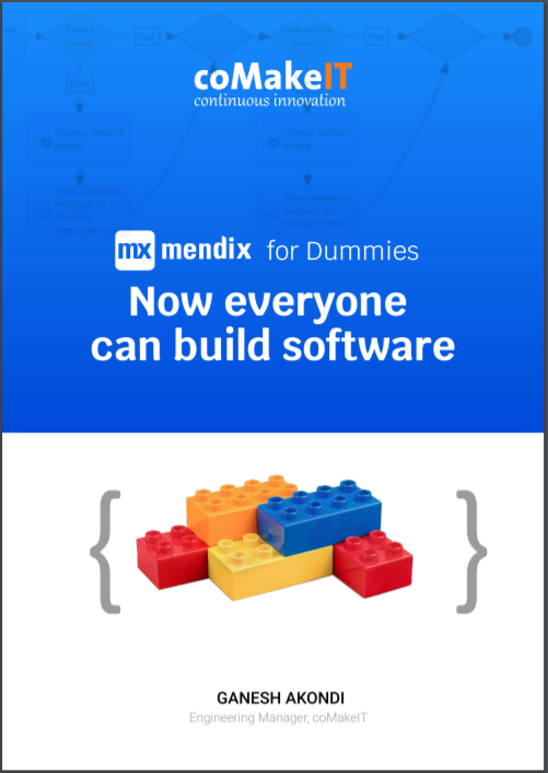 coMakeIT | Mendix for Dummies Now everyone can build software
