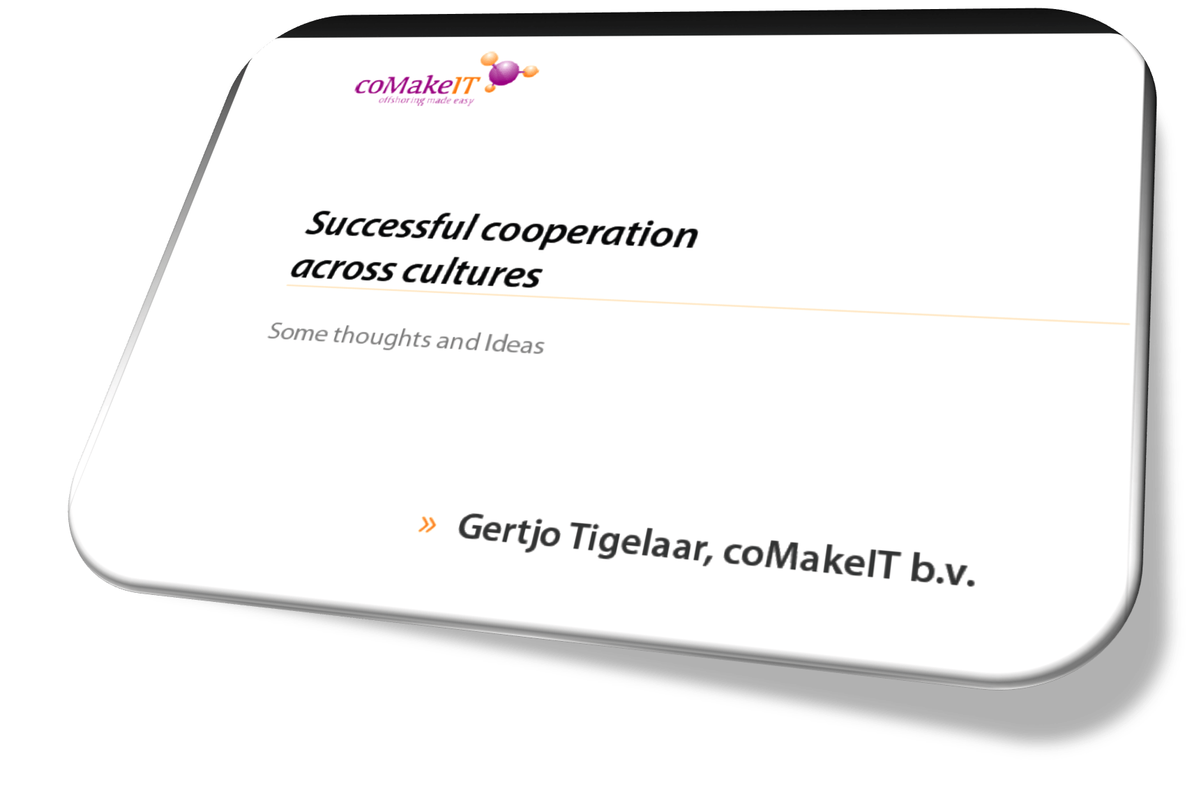 coMakeIT | Presentation Successful Cooperation Across Cultures